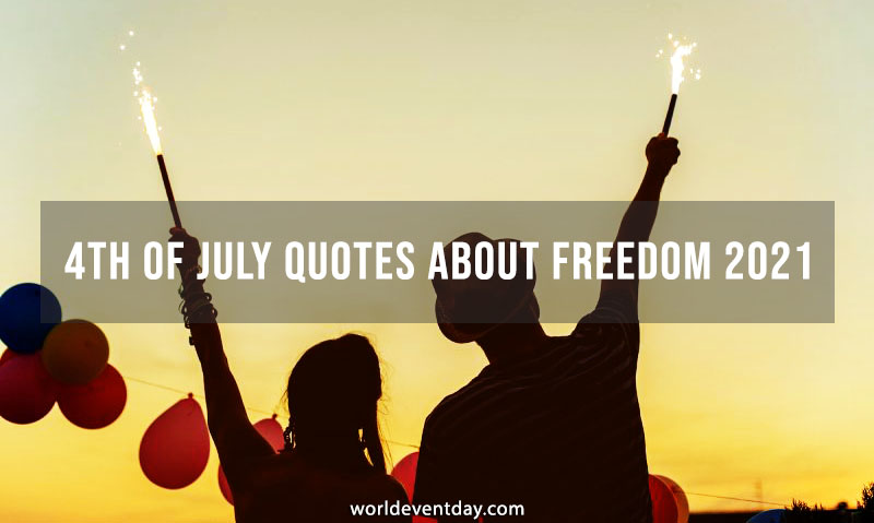 4th Of July Quotes About Freedom