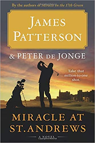Miracle at St. Andrews By James Patterson