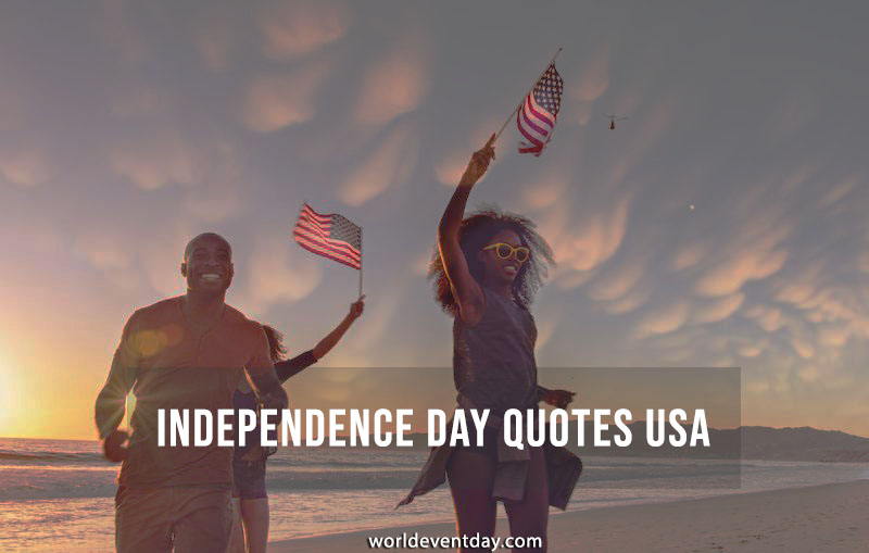 Patriotic 4th Of July Independence day Quotes