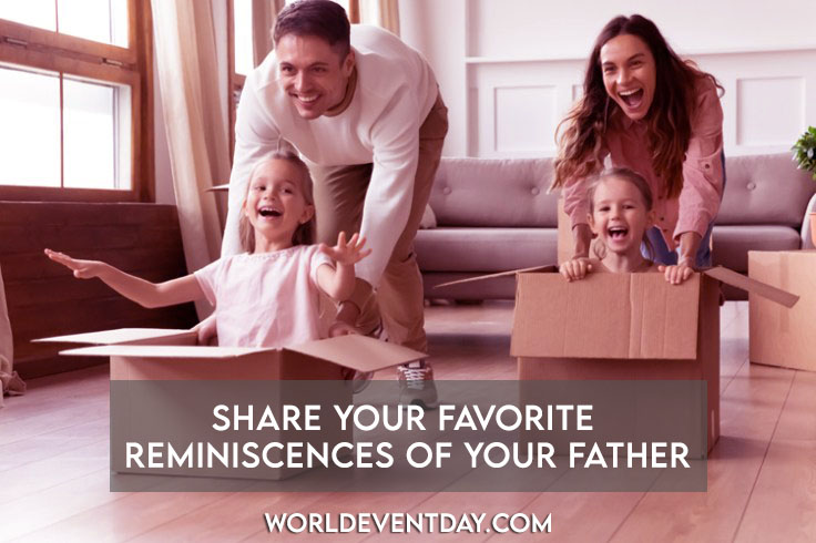 Share your favorite reminiscences of your father's day activities ideas