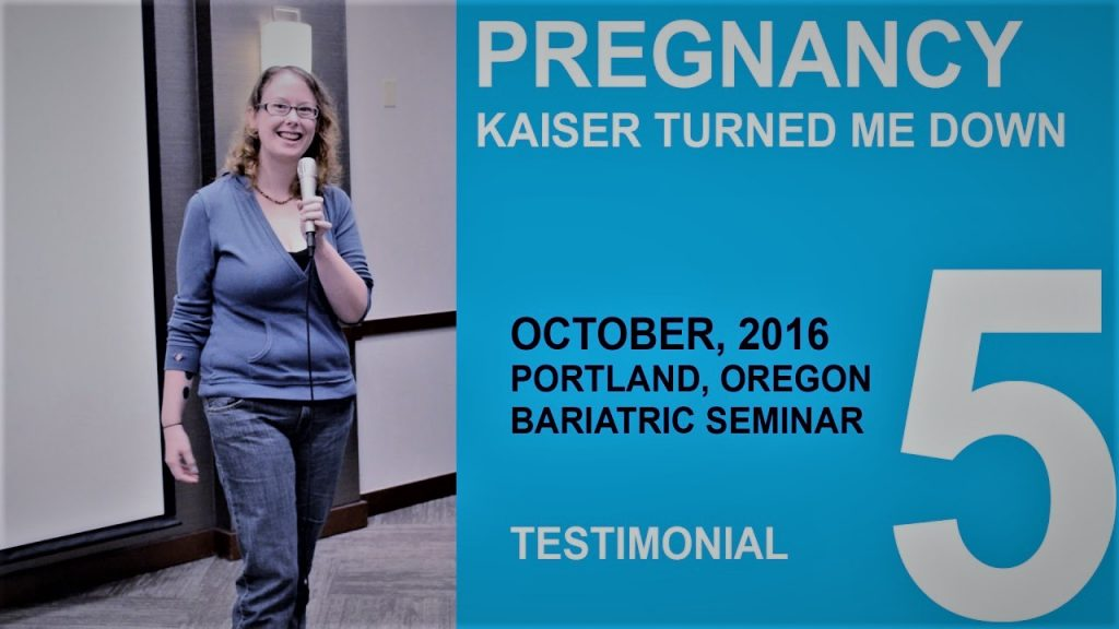 Bariatric Surgery When Kaiser Turned Me Down Portland Oregon Testimonial 5 Of 6