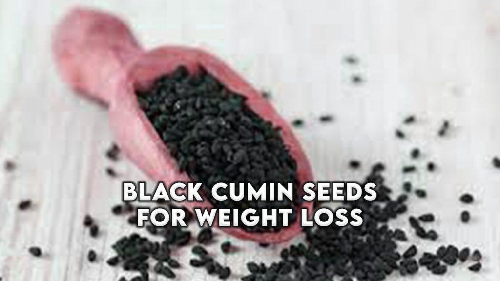 black cumin seeds for weight loss
