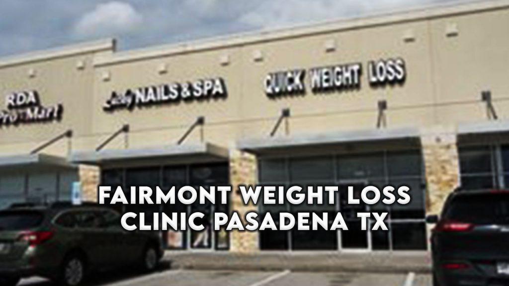 fairmont weight loss clinic pasadena tx