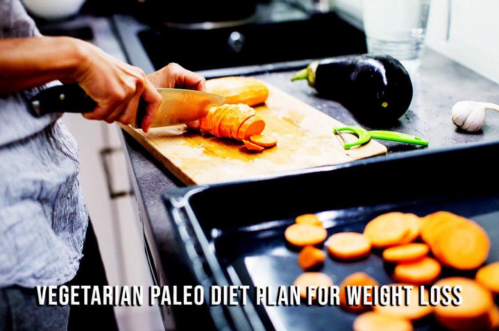 vegetarian paleo diet plan for weight loss